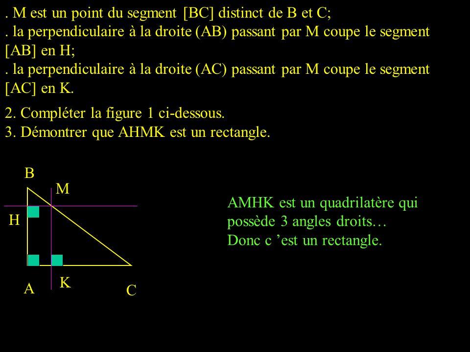 M est un point du segment [BC] distinct de B et C;